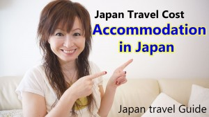 Japan Travel Cost: Accommodation in Japan #1: Japan Travel Guide