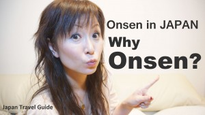 ONSEN in JAPAN 温泉: Do I need to try ONSEN? Why??? #1