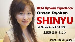 Onsen Ryokan in Nagano Japan:Japan Travel Guide : suwa onsen SHINYU in Nagano