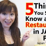 5 Things You should Know about Restaurants in Japan Part 2