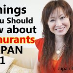 5 Things You Should Know about Restaurants in Japan Part1