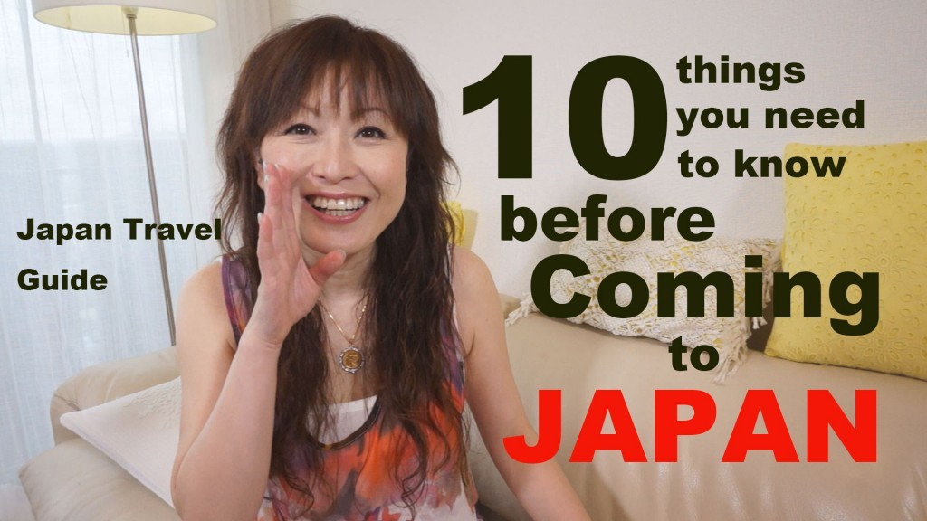 10 Things you need to know Before Coming to JAPAN
