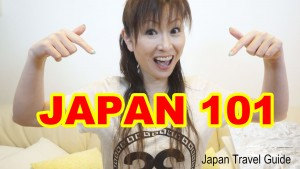 JAPAN 101: Facts About JAPAN: Japan Travel Guide