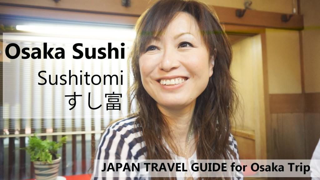 Osaka Sushi :Sushitomi: Travel Japan Guide for Osaka trip: Osaka Restaurant