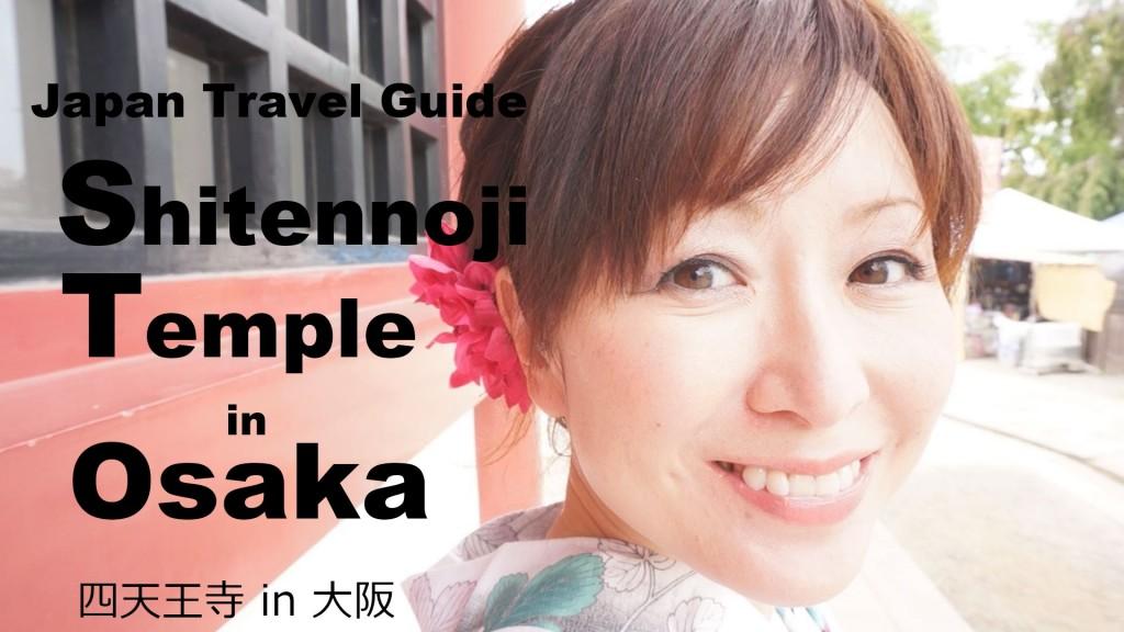 Shitennoji Temple Osaka trip